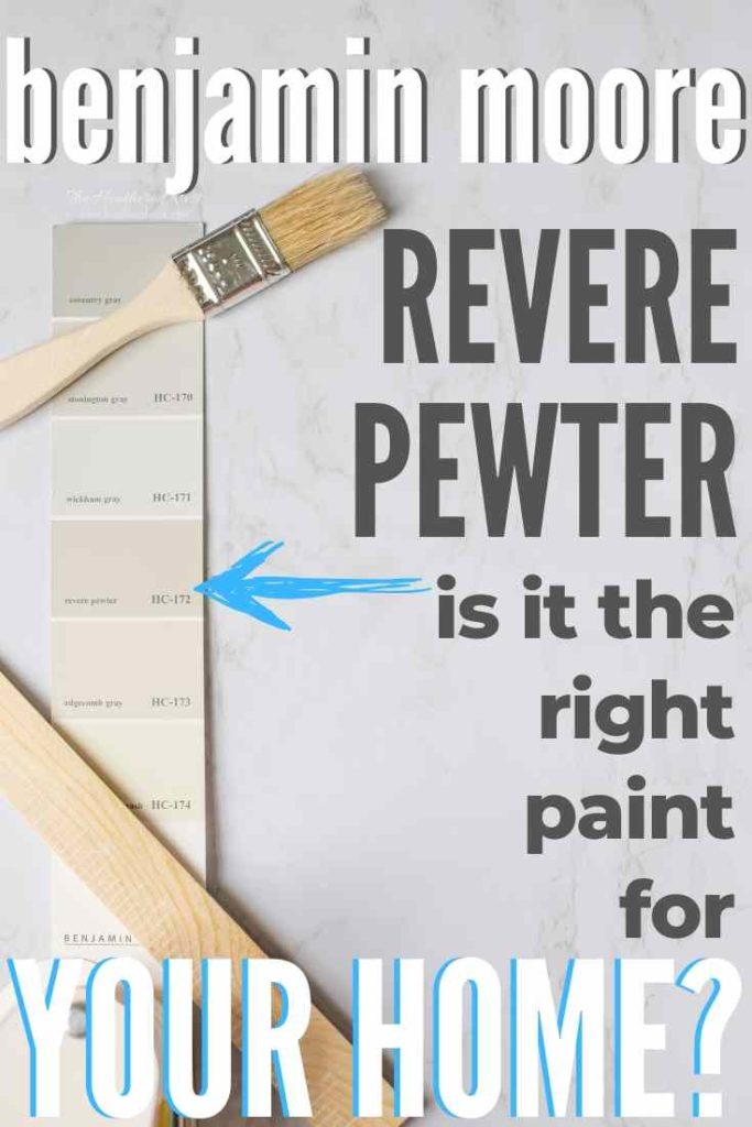 Is Benjamin Moore Revere Pewter the perfect greige paint for your home? Take a deep dive in this paint exploration post to find out!