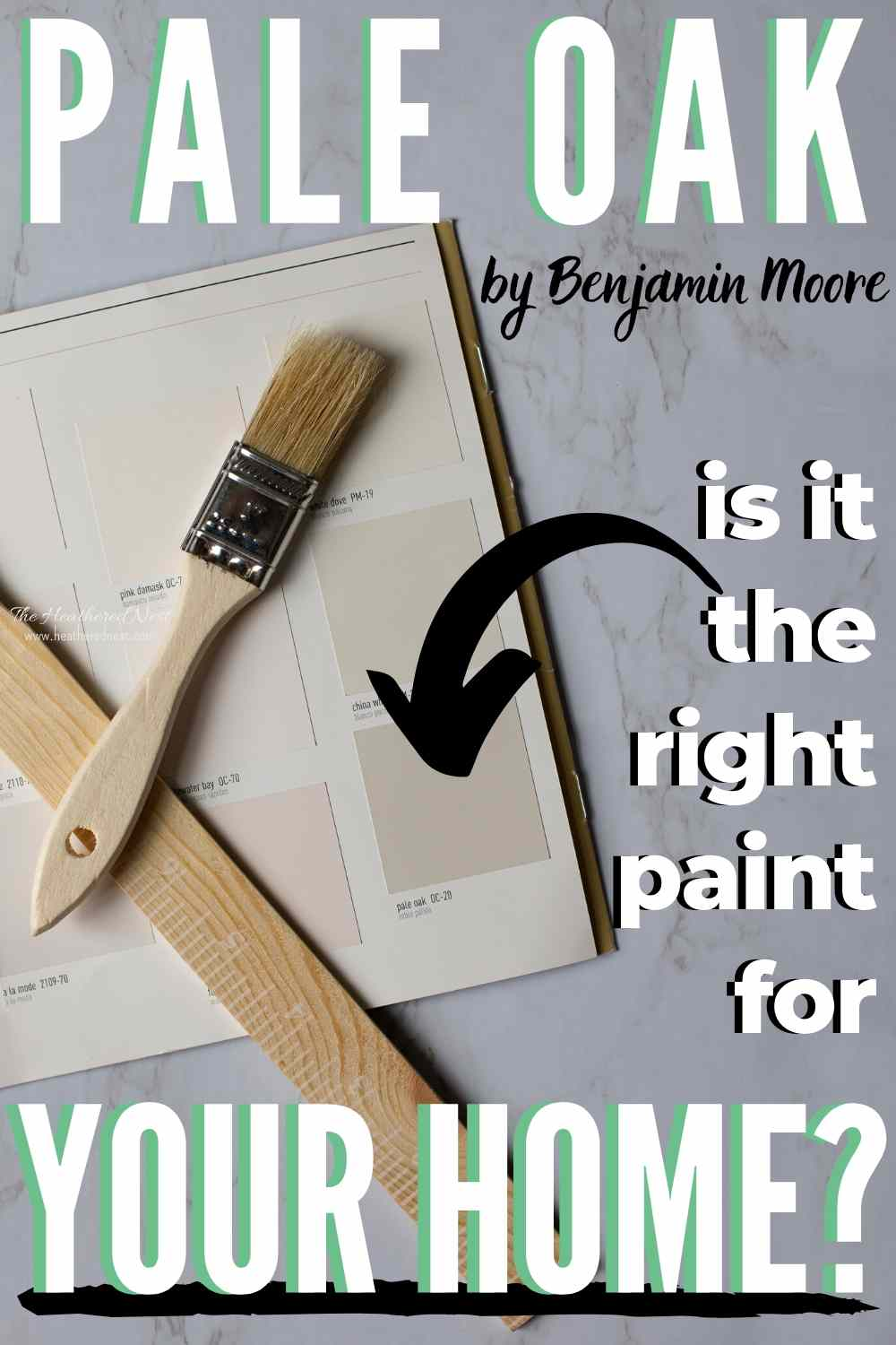 "Pale Oak paint swatch on marble background with wooden paint stirrer and paintbrush, text ""Benjamin Moore Pale Oak, is it the right paint for your home?"""