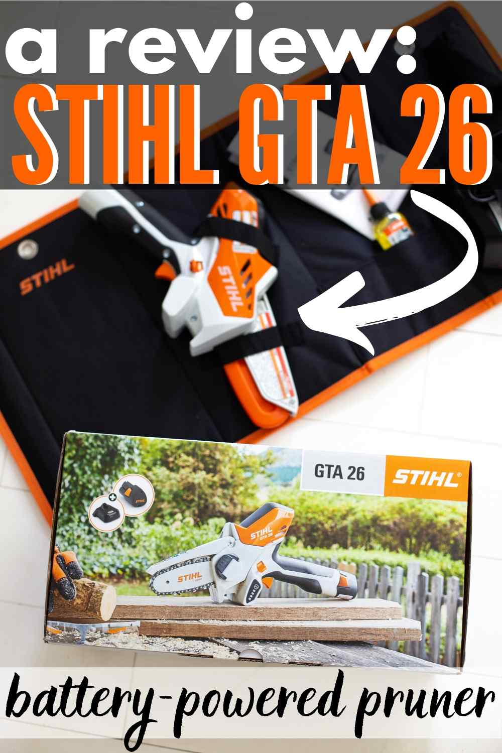 "STIHL GTA 26 in box on white floor - text ""a review stihl GTA 26 battery powered pruner"""