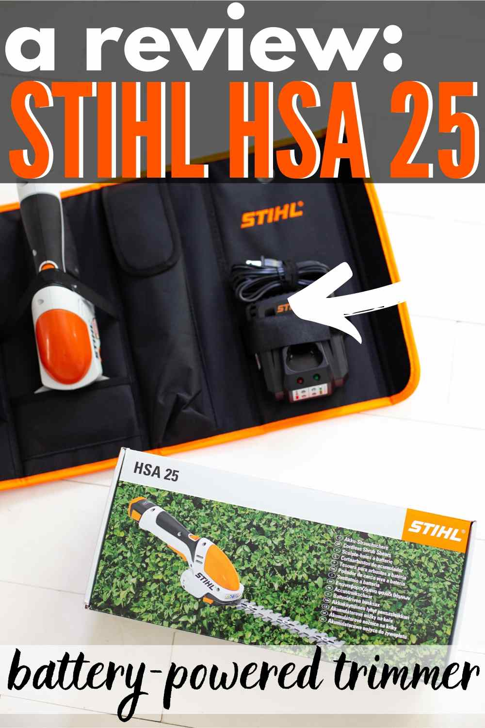 "STIHL HSA 25 in box on white floor - text ""a review stihl hsa 25 battery powered pruner"""