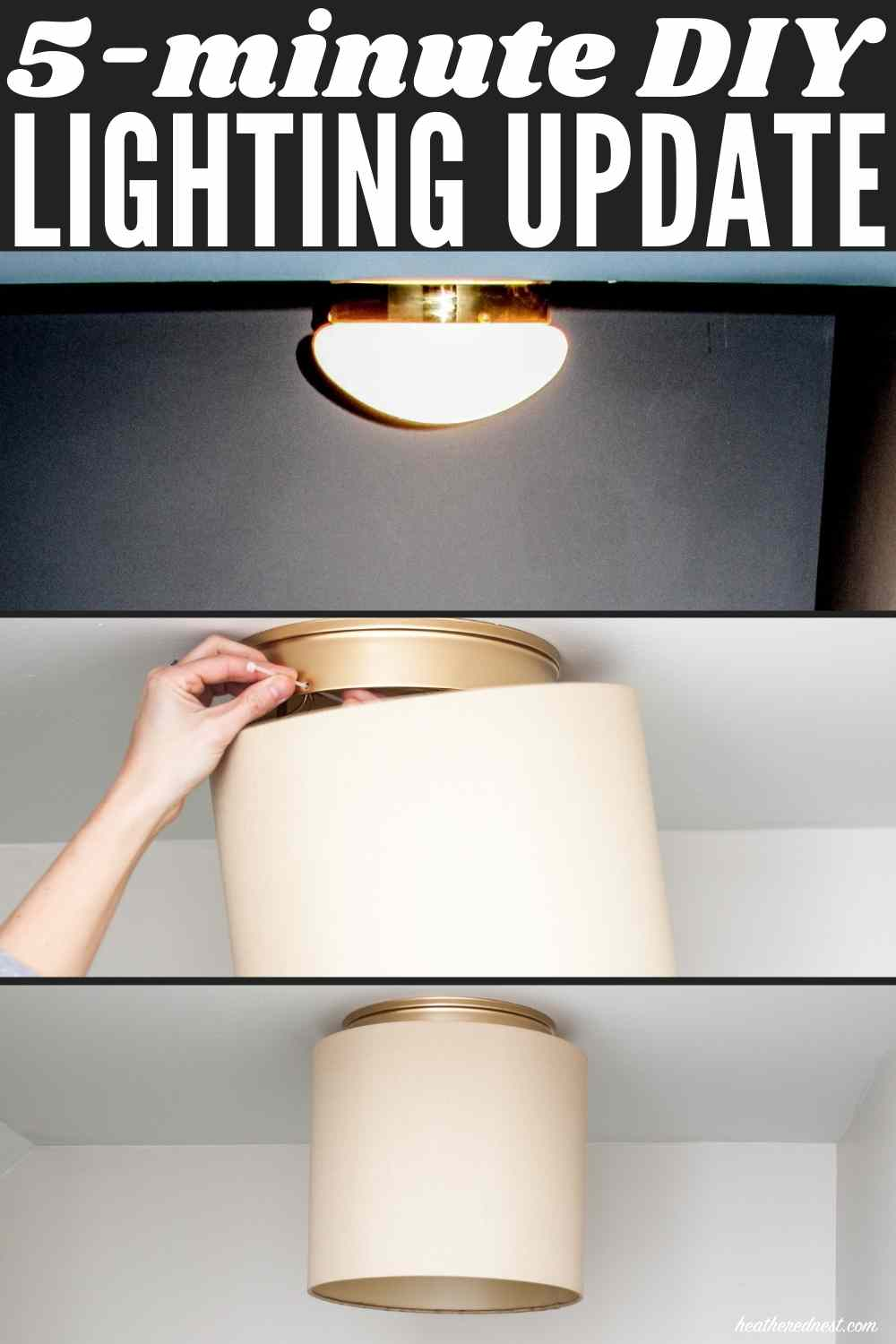 """5-minute"" DIY lighting update - image of outdated flushmount ""boob"" light on top, middle of project in middle of stack of three images. Completed project at bottom, neutral drum shade ceiling fixture"