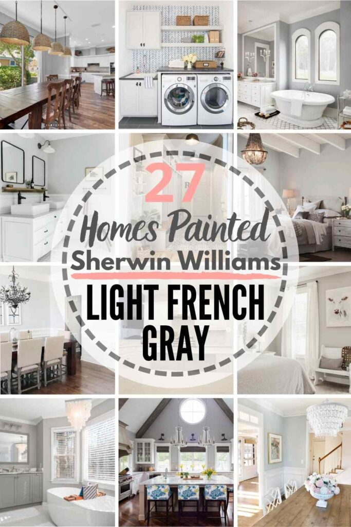 """grid with 12 rooms painted in Sherwin Williams Light French Gray text """"27 Homes Painted Sherwin Williams Light French Gray"""""""