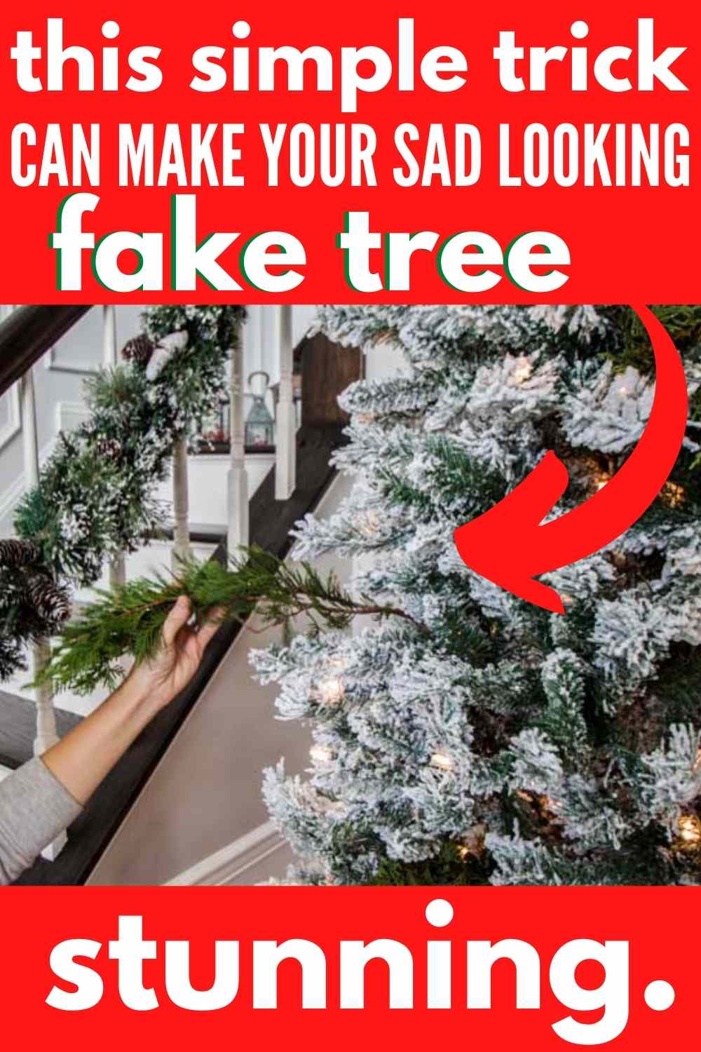 "putting branch in fake tree-text ""this simple trick can make your sad looking fake tree stunning"""