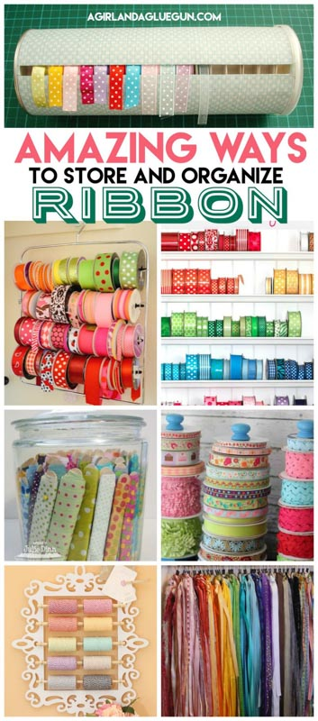 Amazing Ways to Store Ribbon from A girl and a glue gun.
