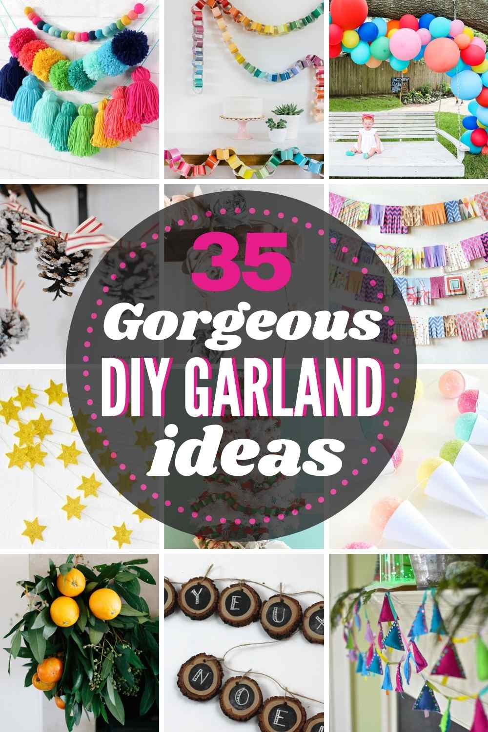 "grid with 12 images of DIY garland ideas. Text: ""35 Gorgeous DIY garland ideas"""