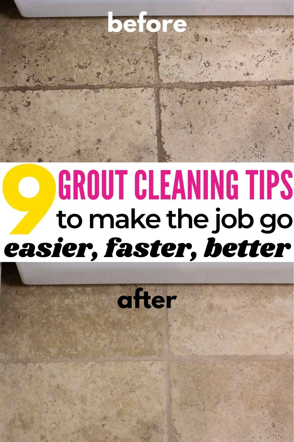 9 grout cleaning tips to make the job go easier, faster, better with before and after image of kitchen floor grout before and after cleaning