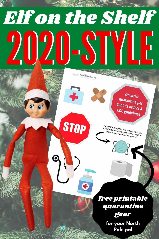 2020 Elf on the shelf printables quarantine gear