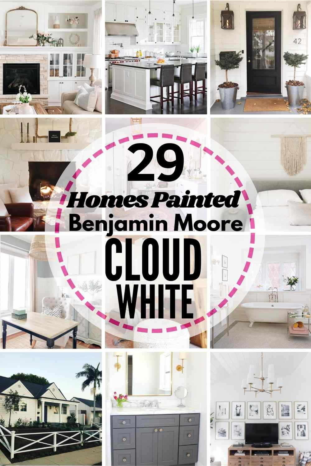 grid image of 12 homes painted in Benjamin Moore Cloud White