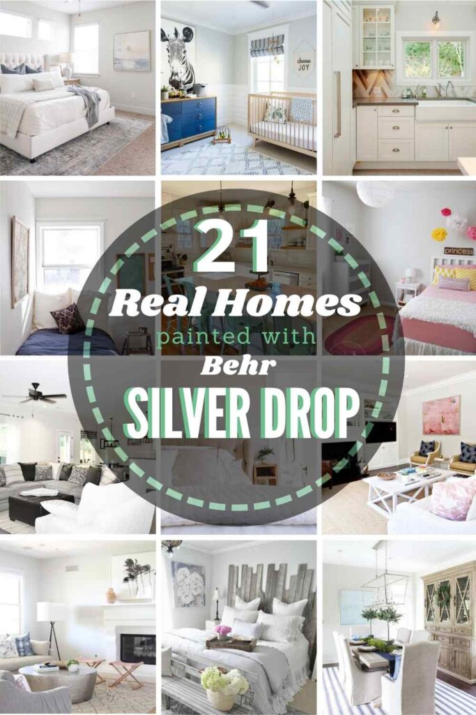 21 Real Homes Painted with Behr Silver Drop + grid with 12 images of rooms painted with the shade