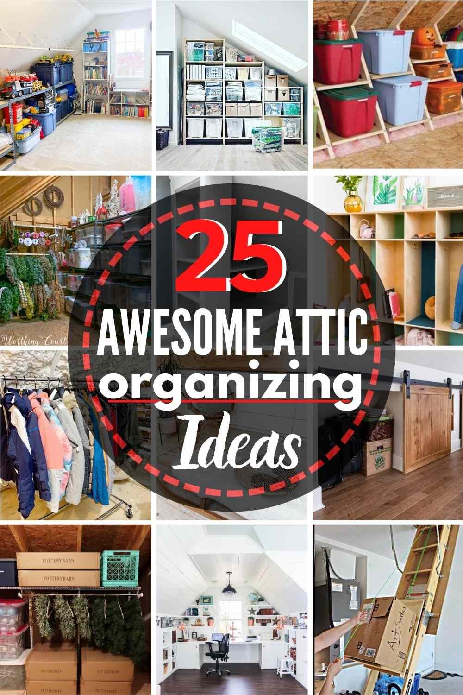 25 Awesome Attic Organizing Ideas