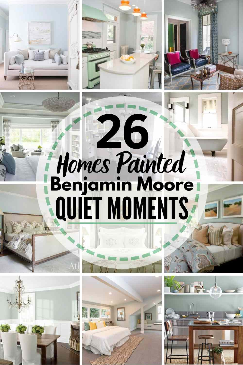 26 Real Homes Painted With Benjamin Moore Quiet Moments
