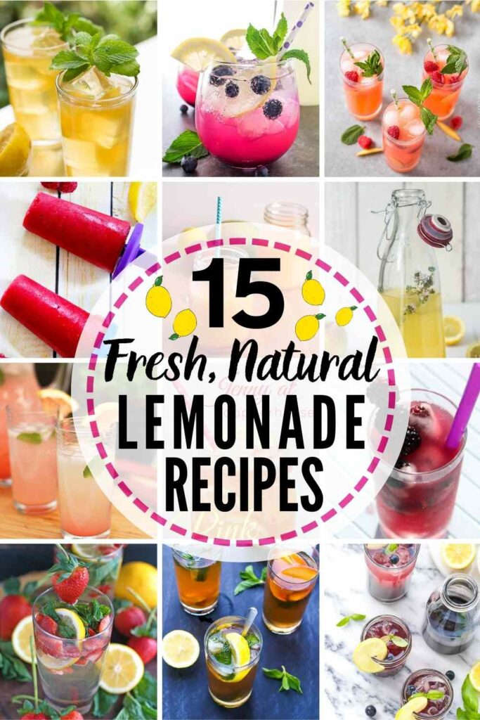 """grid with 12 fresh lemonade recipes featured. Text overlay """"15 fresh, natural lemonade recipes"""""""