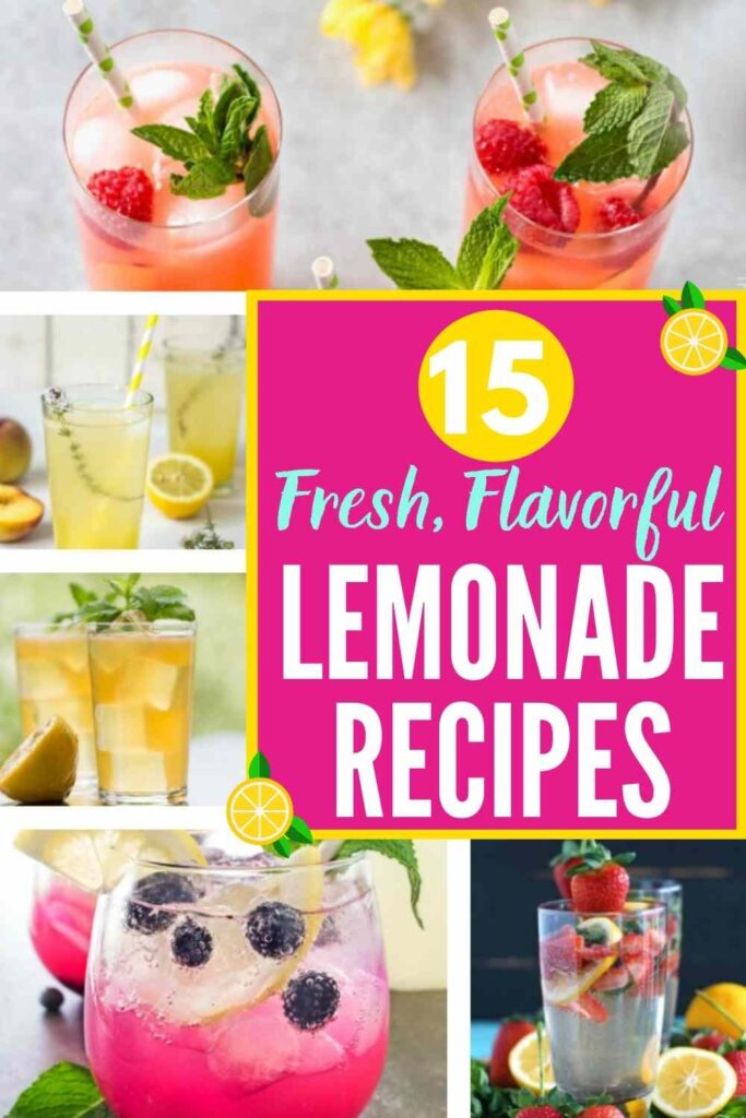 """grid with 5 fresh lemonade recipes featured. Text overlay """"15 fresh, flavorful lemonade recipes"""""""