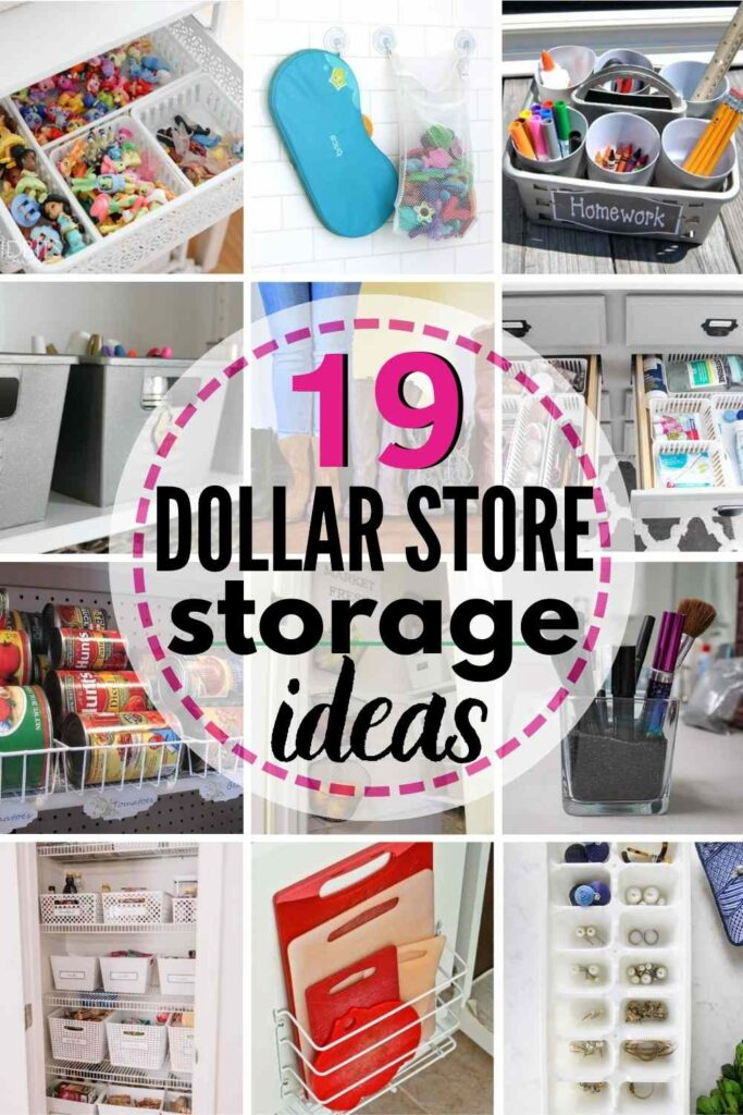 grid with 12 images; text overlay reads 19 dollar store storage ideas