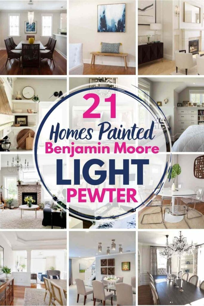 grid with 15 rooms each painted Light Pewter, text reads 21 homes painted Benjamin Moore Light Pewter