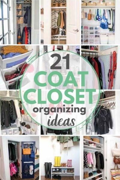 grid with 12 organized coat closets; text: 21 coat closet organizing ideas