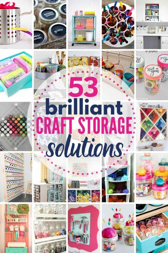 """grid with 20 craft storage solution idea images. text: """"53 brilliant craft storage solutions"""""""