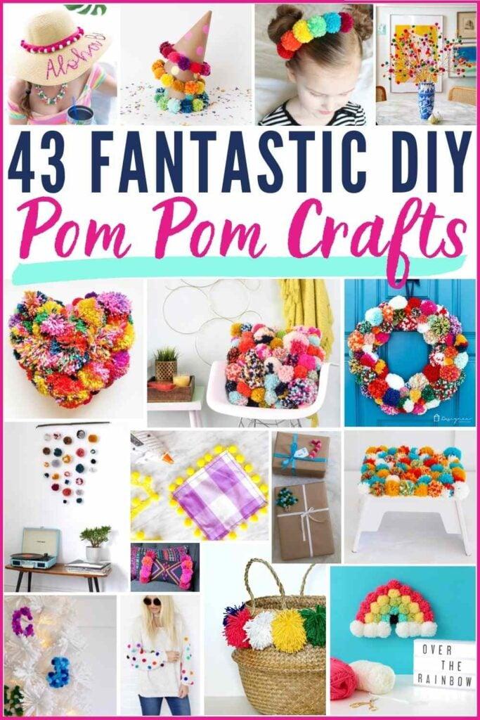 grid of over 10 images of various pom pom crafts. text: 43 fantastic DIY pom pom crafts