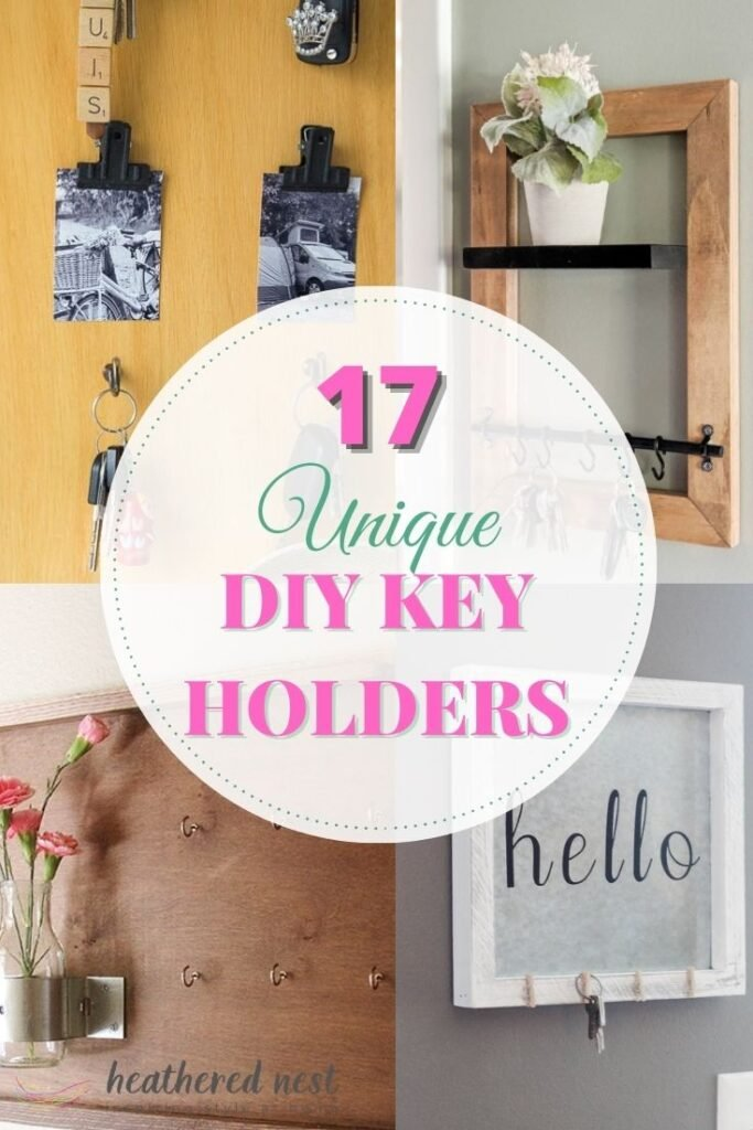 collage of four key holder ideas with text overlay