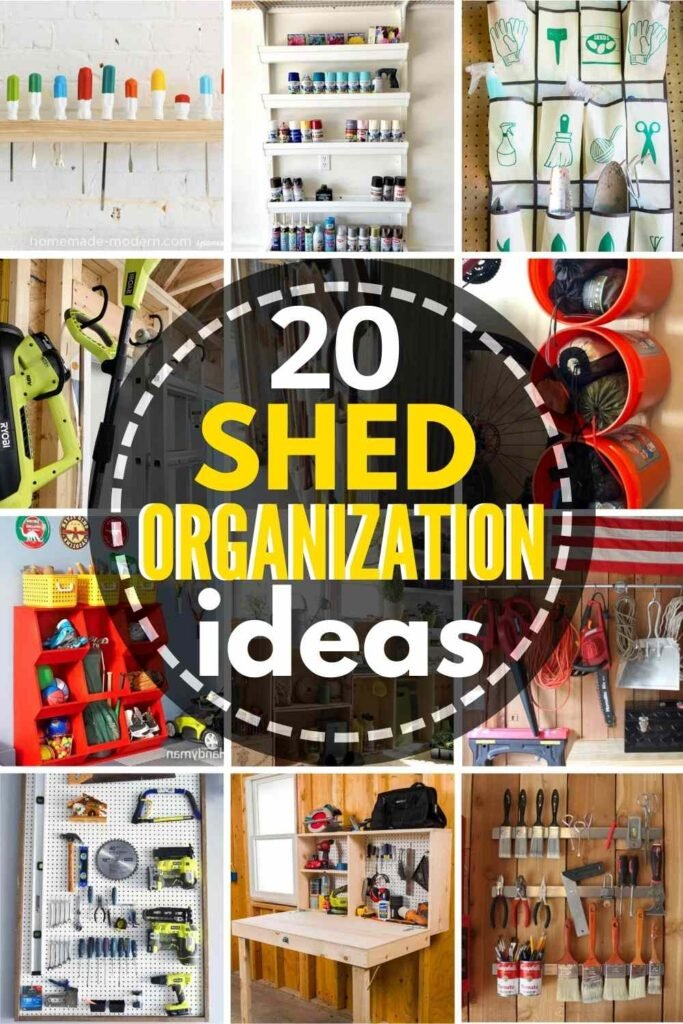 grid with 12 shed organizing ideas. text: 20 Shed Organization Ideas