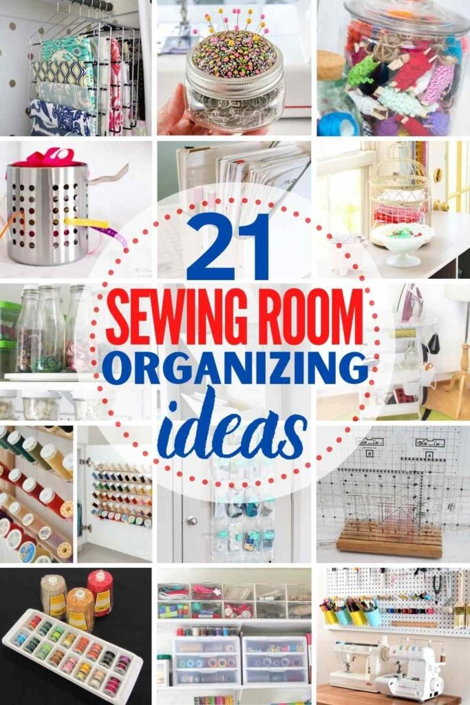 """collage of sewing room organization ideas: """"21 sewing room organizing ideas"""""""