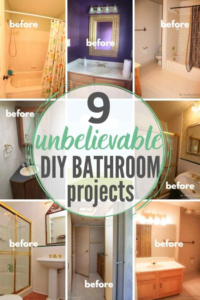 """grid with 9 BEFORE pictures of DIY bathroom renovation projects: """"9 unbelievable DIY bathroom projects"""""""