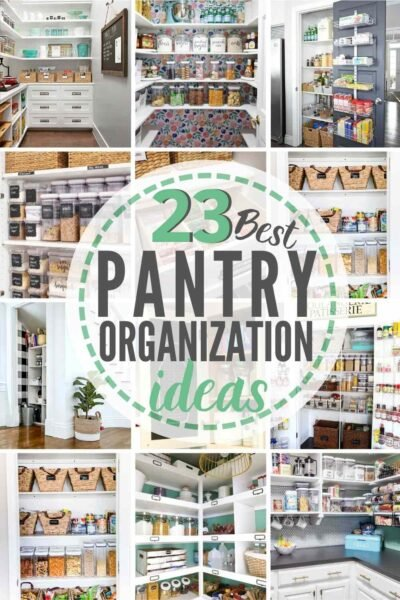 23 best pantry organization ideas with 12 examples shown in a grid